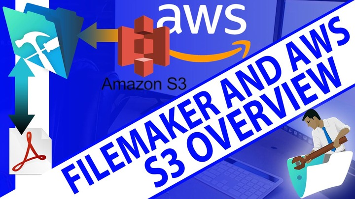 AWS S3 Overview — FileMaker Community